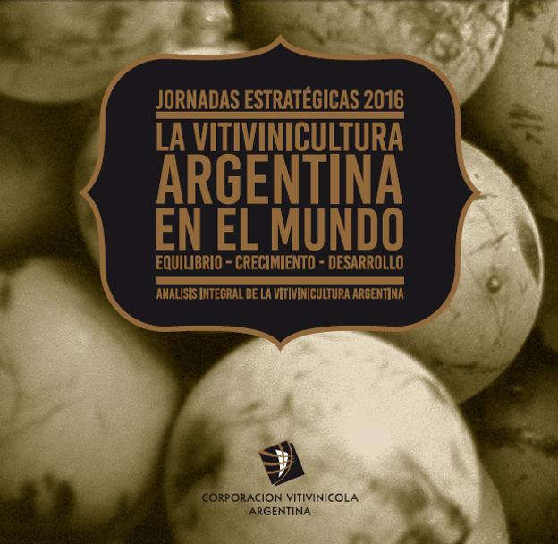 """Presentación del libro """"La vitivinicultura argentina en el mundo: equilibrio, crecimiento y desarrollo"""""""